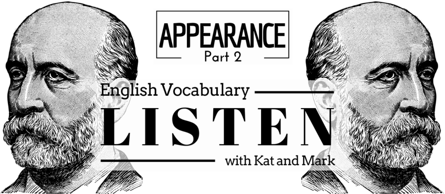 English Listening Practice Appearance Vocabulary 2