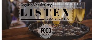 English Listening Practice Food Vocabulary 4