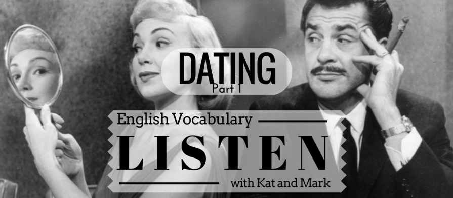 English Listening Practice Dating Vocabulary 1