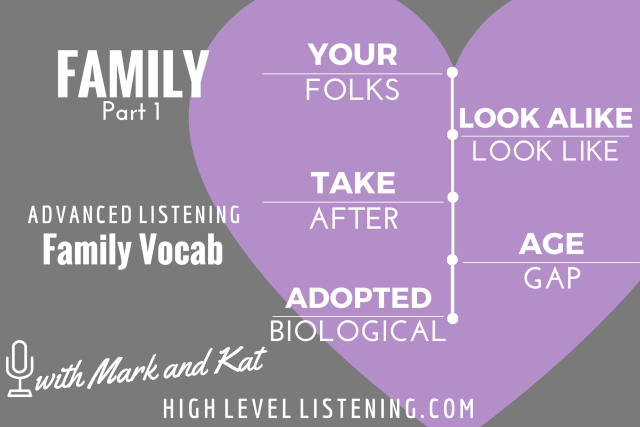 Advanced ESL listening Practice for Adults Family Vocabulary 1