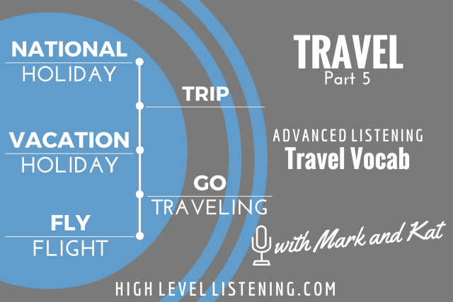 Advanced ESL listening Practice for Adults Travel Vocabulary 5