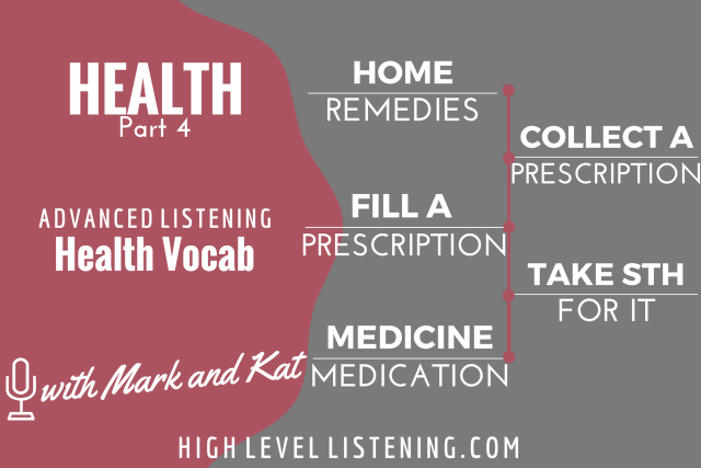 Advanced ESL listening Practice for Adults Health Vocabulary 4