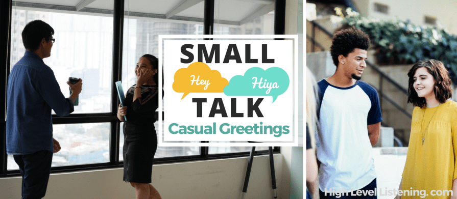 English Dialogue: Small Talk Greetings with 100 English Expressions