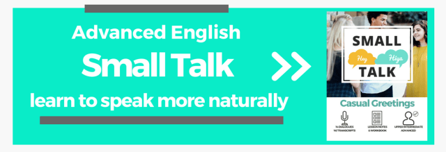 Naturally Spoken Conversation Practice and Lessons English Common English Small Talk and Dialogues