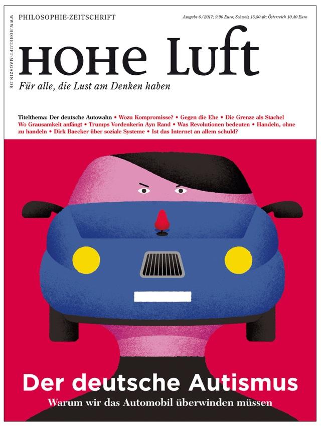 Der deutsche Autismus (hohe Luft Magazin 6.2017)