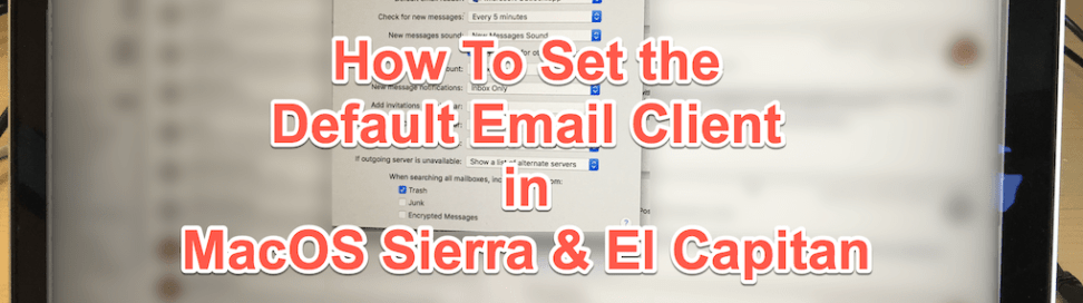 How to Set the Default Email Client (like Outlook) on MacOS
