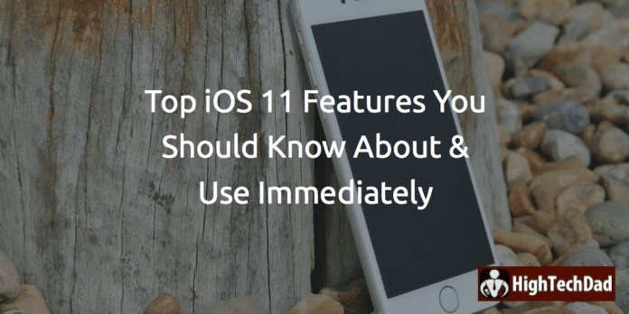 HTD's top iOS 11 features