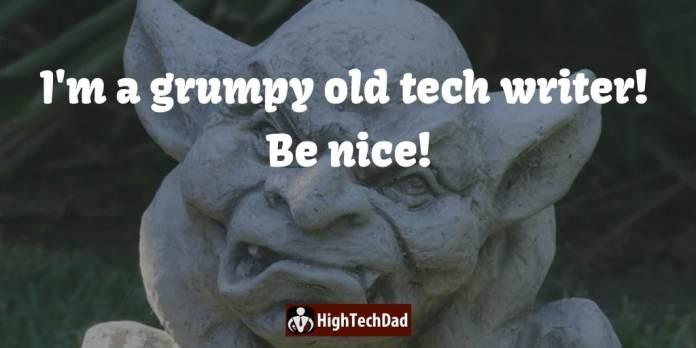 HighTechDad - a grumpy old tech writer