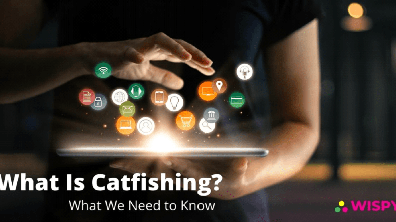 What Is Catfishing? What We Need to Know | Android Spy App