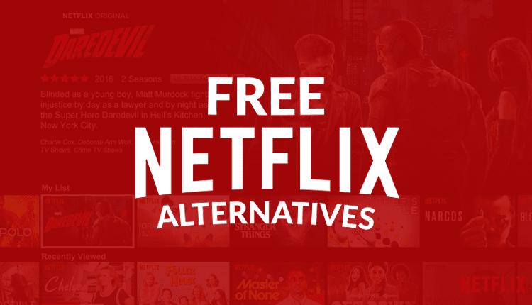 Top 10 Best Free Netflix Alternatives of 2020