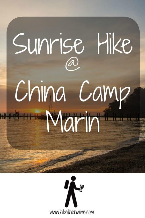 Sunrise Hike at China Camp - Marin