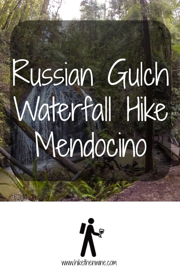 Russian Gulch Waterfall Hike and Salmon Spawning! - Mendocino | Hike Then Wine