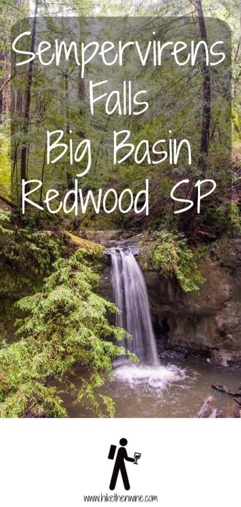 Sempervirens Falls - Big Basin Redwood SP