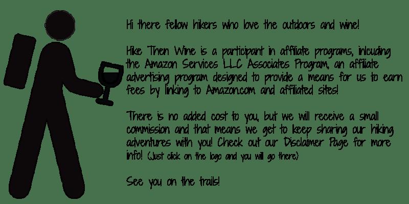 Affiliate Disclosure | Hike Then Wine