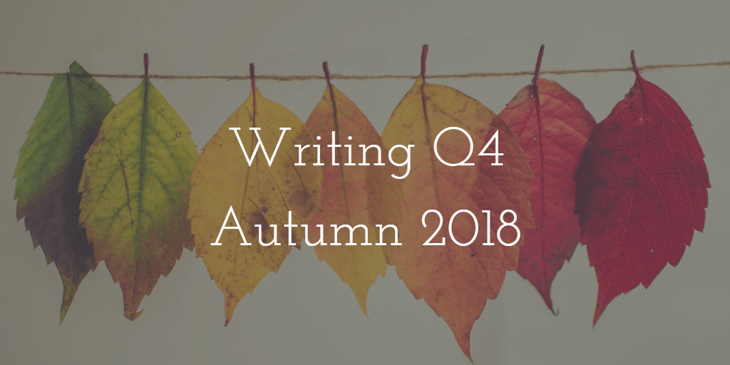 Q4 Autumn 2018: NaNoWriMo Takeover!