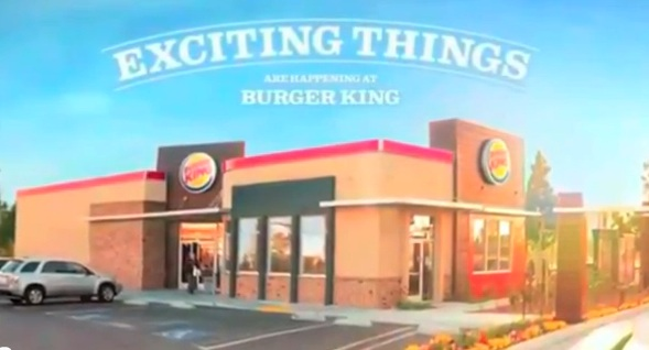 Exciting things are happening at Burger King. Exciting things.