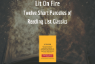 Lit on Fire, a comic anthology of school reading list parodies, available now from YouthPLAYS