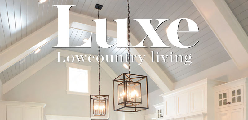 luxe lowcountry living