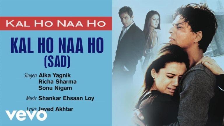 Kal Ho Naa Ho (Sad) Lyrics   Kal Ho Naa Ho