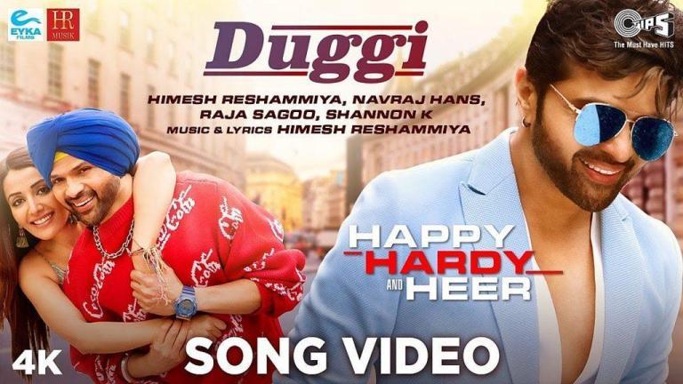 Duggi Lyrics | Happy Hardy & Heer |