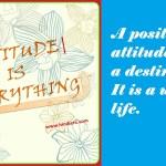 Positive Attitude Quotes पढ़े हिंदी में :