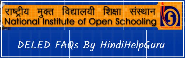 NIOS DELED FAQs By HindiHelpGuru