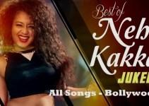 Neha Kakkar All Songs List - Bollywood Movie And Album