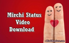 MirchiStatus Video Free Download