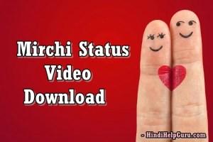 MirchiStatus Video Free Download