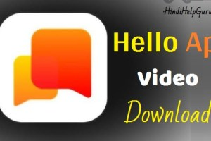Hello App Video Status Download 2020 Free