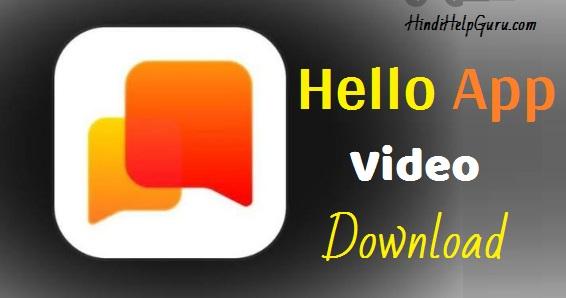 Hello App Video Status Download 2020 Free