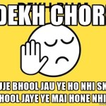 Dekh Chhori Status in Hindi For Whatsapp and Facebook