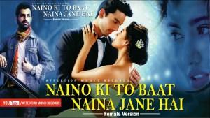 Naino Ki To Baat Naina Jaane Hai (Prateeksha Shrivastava) – Lyrics