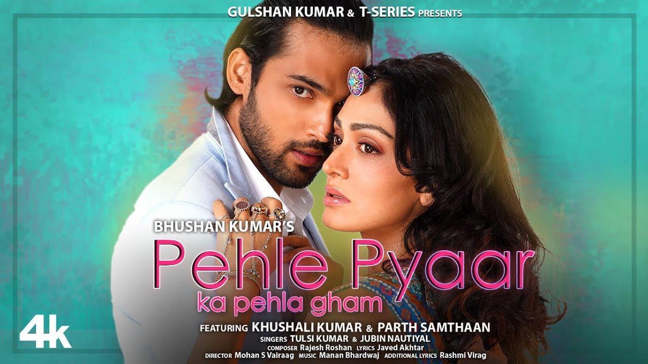 Pehle Pyaar Ka Pehla Gham (Jubin Nautiyal) Lyrics