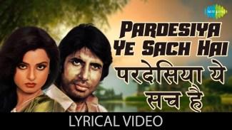 Pardesiya Yeh Sach Hai Piya (Lata Mangeshkar) Lyrics
