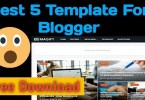 Best 5 Template for Blogger Free