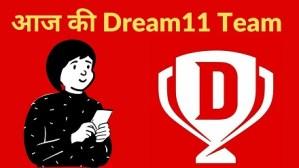 Aaj Ki Dream11 Team