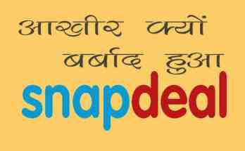 Why Snapdeal Failed