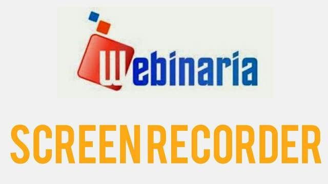 Webinaria screen recorder tool software
