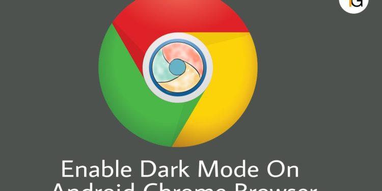 Google Chrome Browser MeDark Mode Enable Kaise Kare?