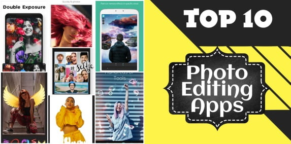 Top 10 Free Photo Editing Apps For Android