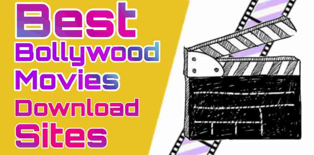 Top 10 Best Bollywood Movies Download Sites