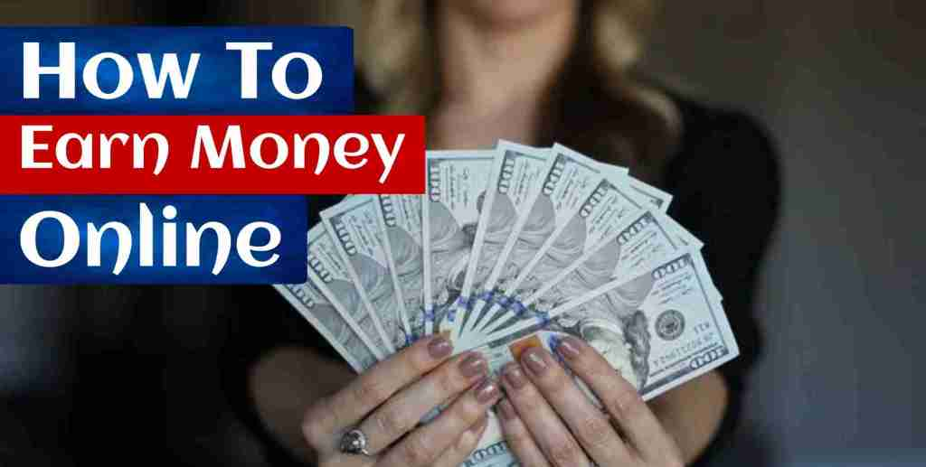 How To Earn Money Online at Home In Hindi