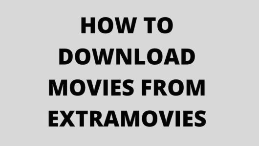 How to downlaod movies from extramovies