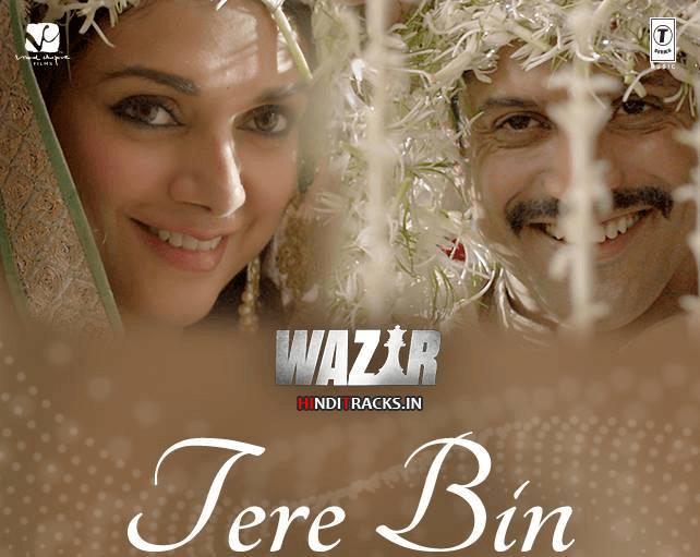 तेरे बिन Tere Bin Hindi Lyrics - Wazir | Sonu Nigam, Shreya Ghoshal