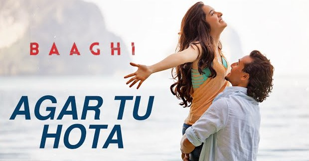 Agar Tu Hota To Hindi Lyrics Baaghi