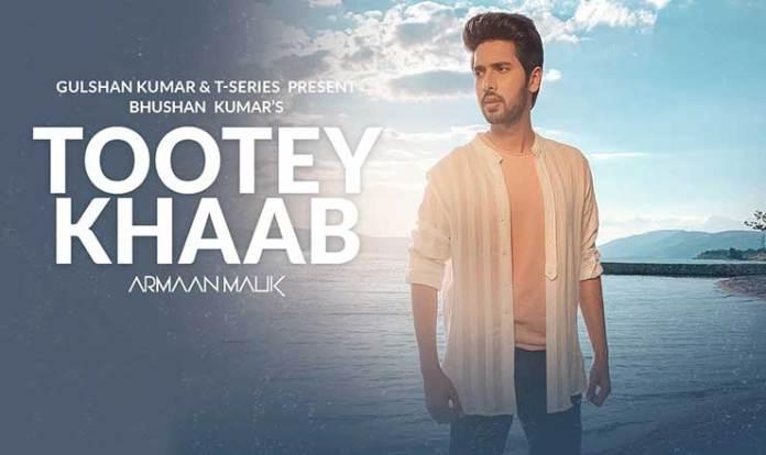 Tootey Khaab Lyrics