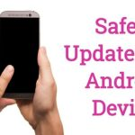 Android Mobile Phone Safely Update Kaise Kare