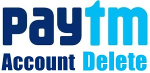 Paytm Account Delete Kaise Kare Puri Jankari in Hindi