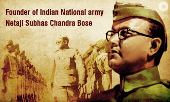 Netaji Subhash Chandra Bose : Father of the Indian Freedom